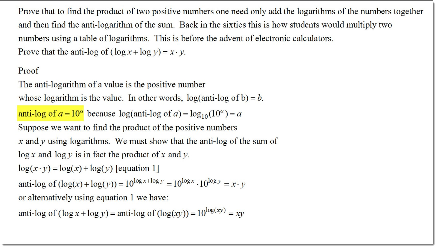 To Multiply Two Numbers, Add the Logs of the Numbers  Then